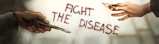Fight the disease